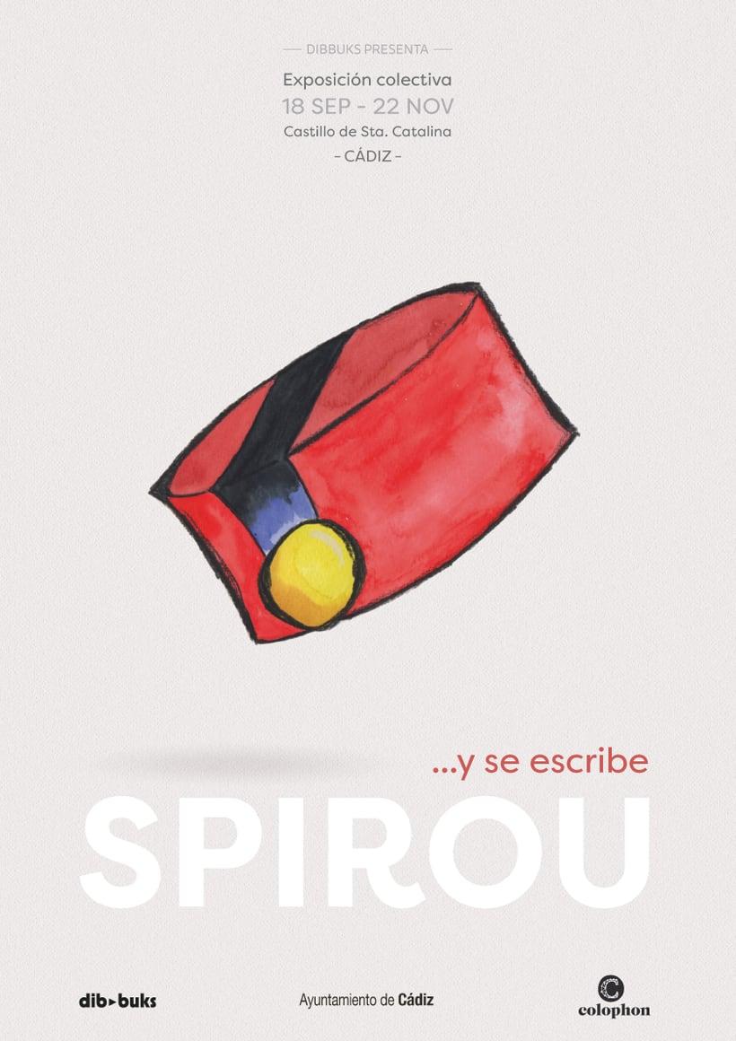Exposición Colectiva …y se escribe SPIROU - Editorial Dibbuks España 0