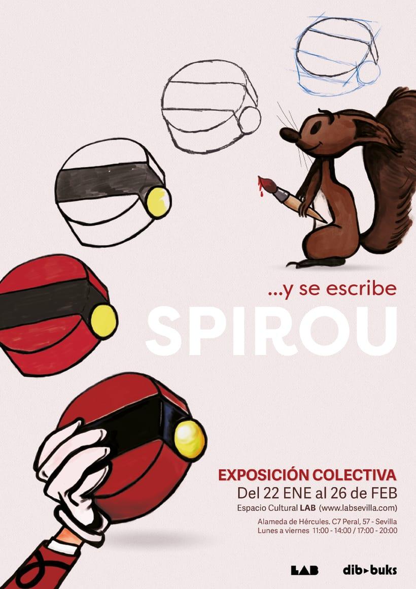 Exposición Colectiva …y se escribe SPIROU - Editorial Dibbuks España 2