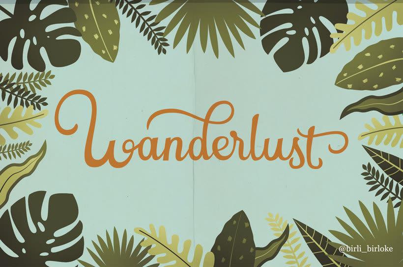 """Wanderlust"" lettering 0"