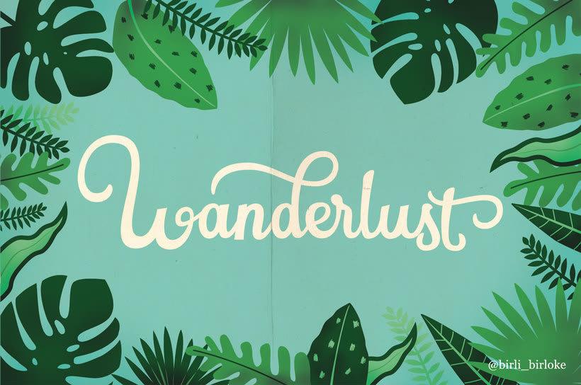 """Wanderlust"" lettering 2"