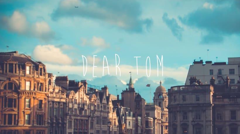 Dear Tom 1