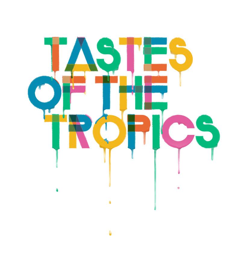 Tastes of the Tropics 0