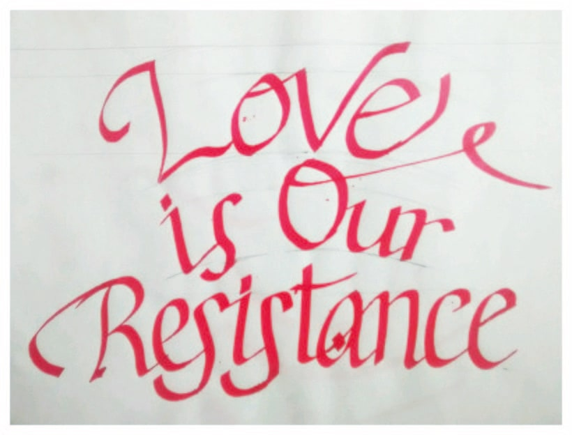 Love is our Resistance 0