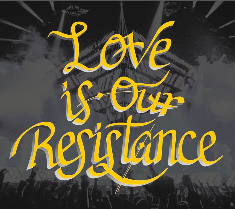 Love is our Resistance 3