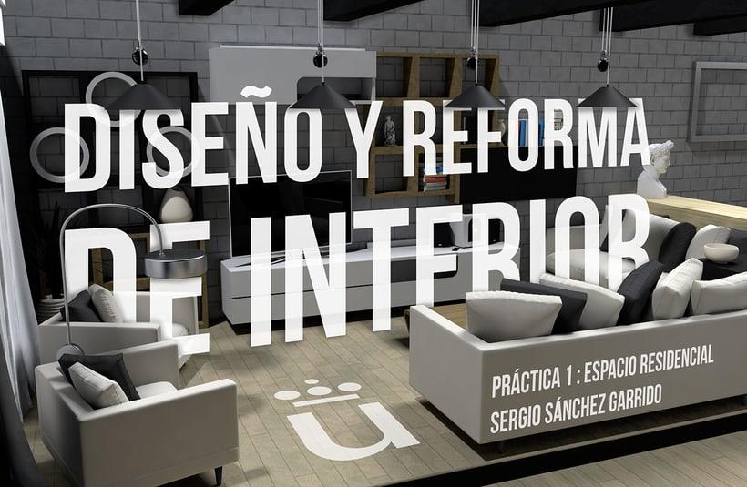 Diseño y Reforma de Interior. Espacio Residencial 0