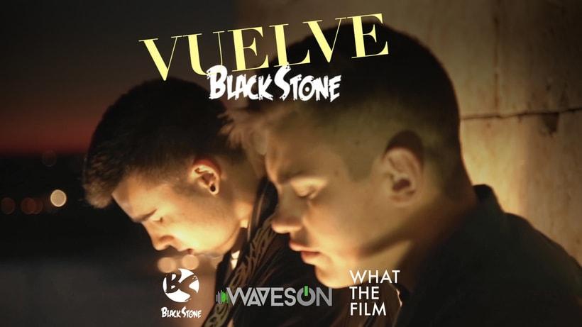 BLACKSTONE Vuelve videoclip 5
