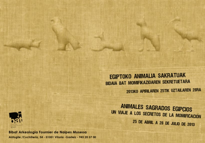 "Design of poster and flyer exhibition ""Animales sagrados egipcios"" about mummified animals. 0"