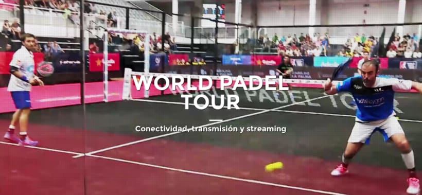 Streaming World Padel Tour by Live Audiovisual 0