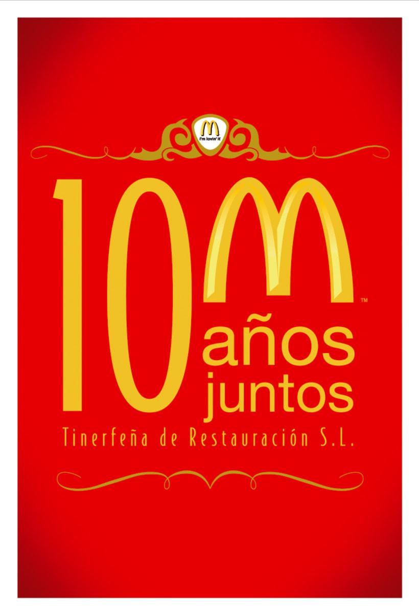 Mc DONALDS - 10 ANIVERSARIO Tinerfeña de Restauración S.L (2007) -1