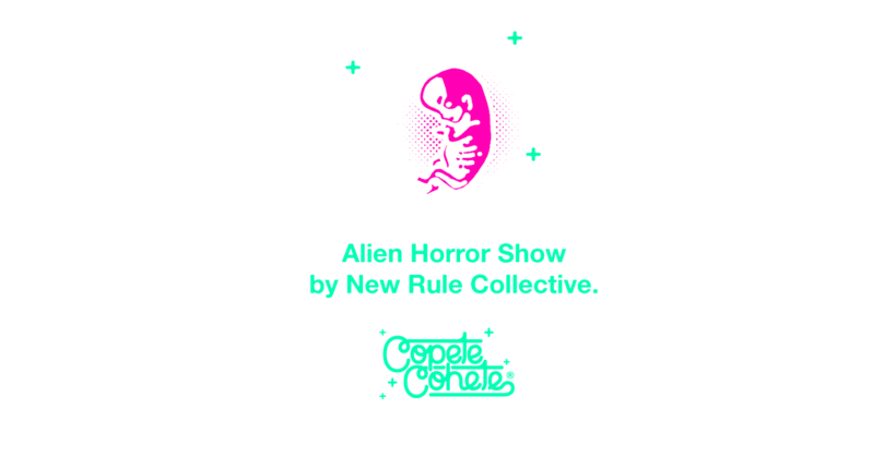ALIEN HORROR SHOW BY NEW RULE COLLECTIVE 0