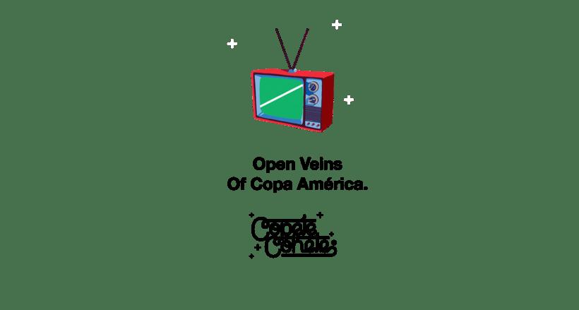 OPEN VEINS OF COPA AMÉRICA -1