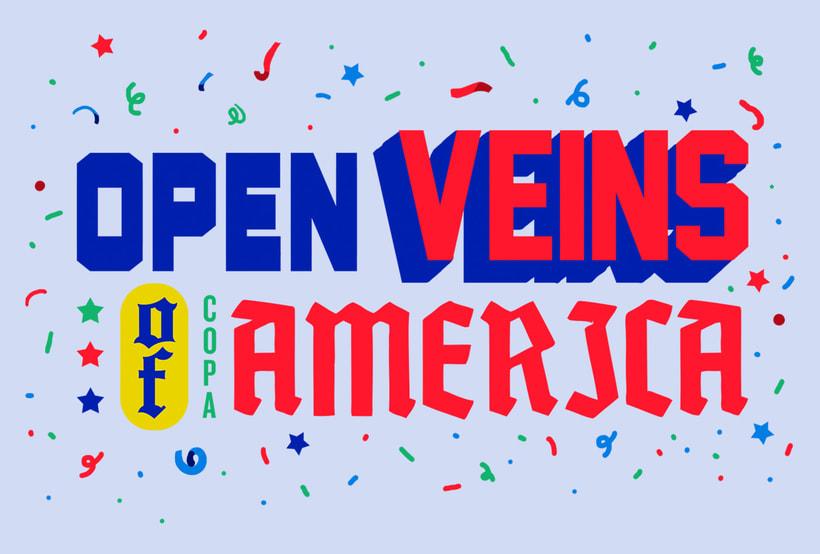 OPEN VEINS OF COPA AMÉRICA 6