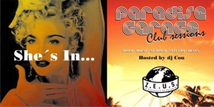 """""""Paradise garage@Zeus"""" : Creación de materiales de imagen para club itinerante. 2"""