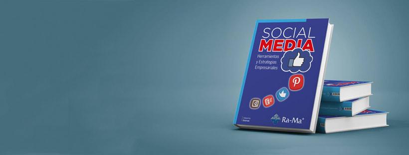 Mi libro SOCIAL MEDIA: Herramientas y Estrategias Empresariales (2016) -1
