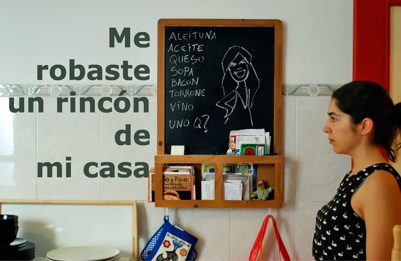 """Proyecto audiovisual: microrrelato """"Me robaste un rincón de mi casa"""" -1"""