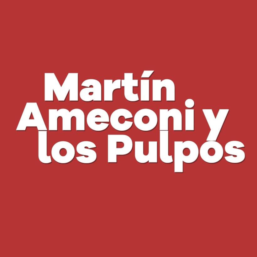 Martín Ameconi y Los Pulpos 0