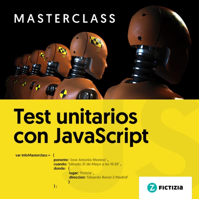 Masterclass gratuita: «Test unitarios con JavaScript» (Sáb 21Mayo) 0