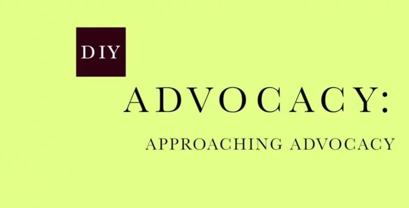 DIY: Approaching Advocacy -1