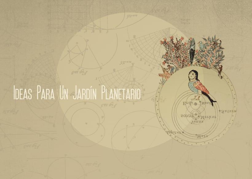 Exposición_Ideas para un jardín planetario 1