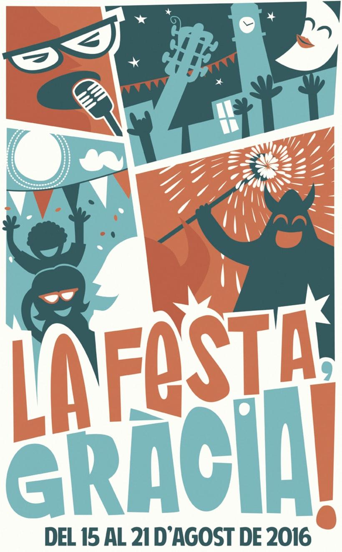 CARTEL FESTA MAJOR DE GRÀCIA 2016 - Con este cartel he ganado el concurso de carteles de la Festa Major de Gràcia. La  0