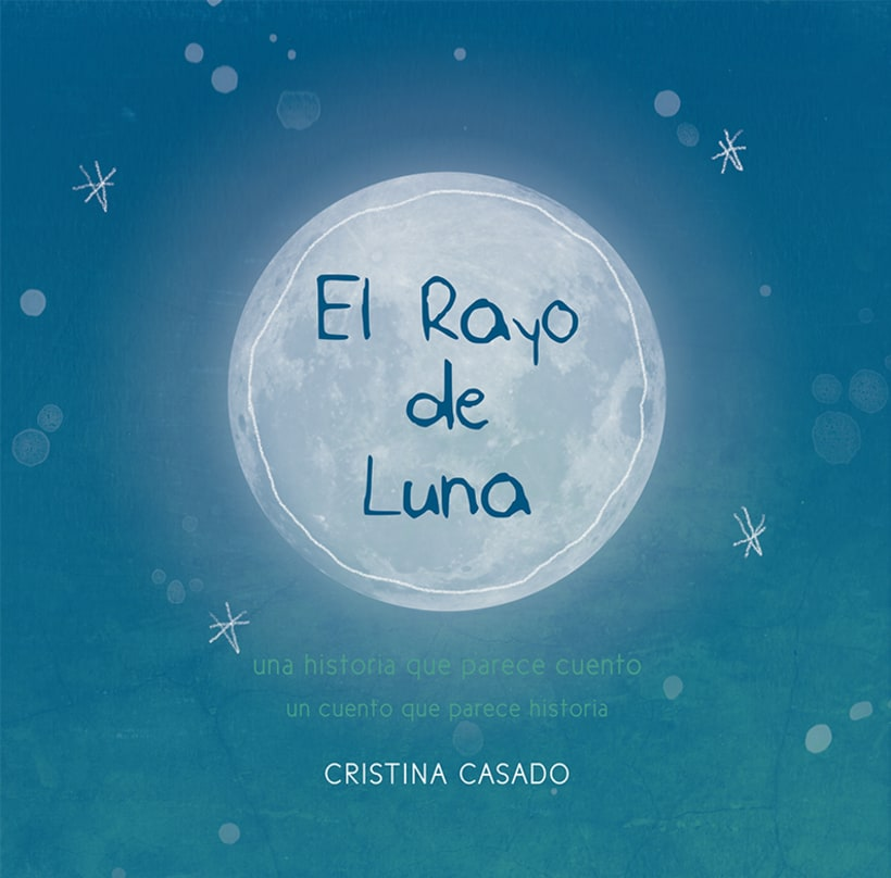 El Rayo de Luna (Álbum Ilustrado) 2