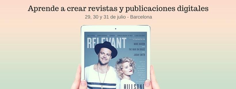 Barcelona: Taller de diseño de revistas y publicaciones digitales para iOS, Android, Kindle Fire y web 1