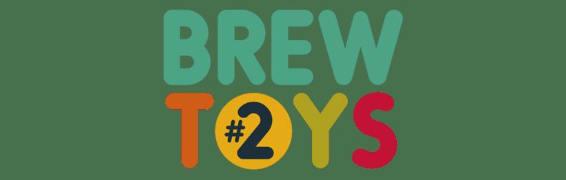 Brew Toys 2 0