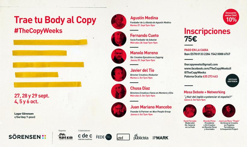 """#TheCopyWeeksII . El mayor """"Networking"""" de redactores de España 2 semanas donde podrás deleitarte y aprender de los Grandes de la Creatividad Publicitaria. Inscríbete ya! Info en Cartel!! 0"""