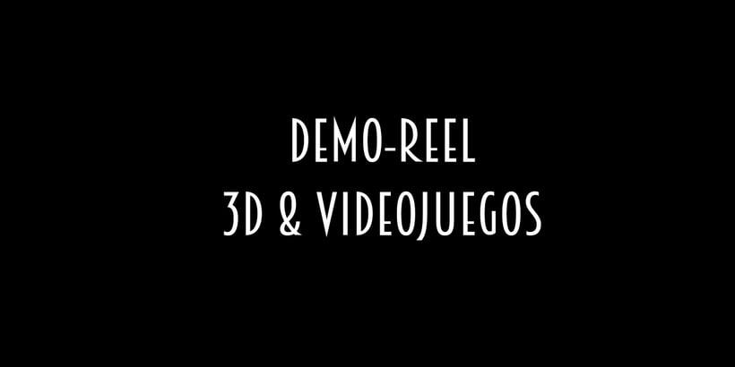 REEL 3D & VIDEOJUEGOS- Trabajos de Alumnos -1