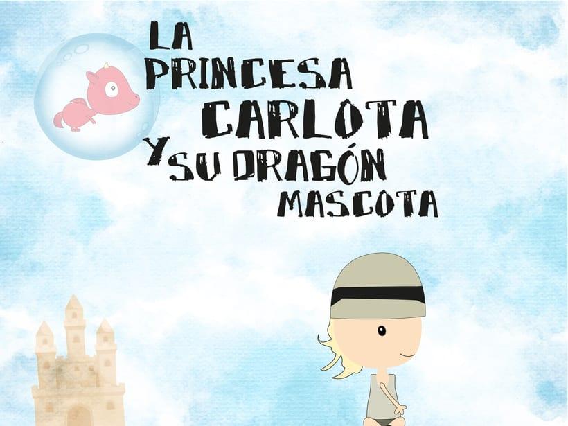 La princesa Carlota y su dragón mascota & Buba, el dragón mascota de la princesa Carlota 1