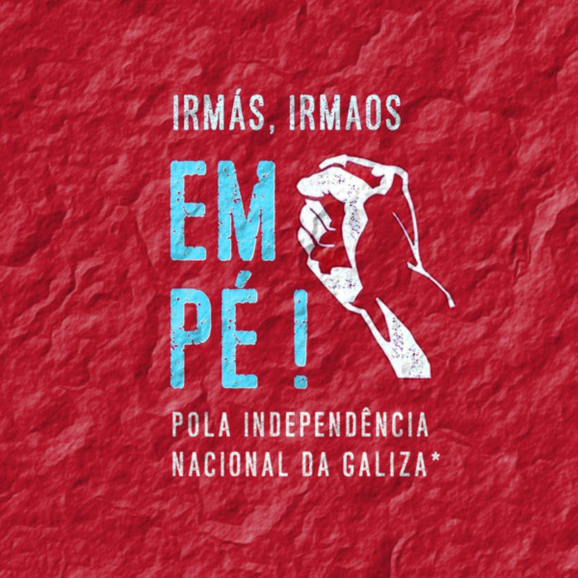 Campanha Dia da Pátria 2016 para Colectivo Independentistas Galegos 0