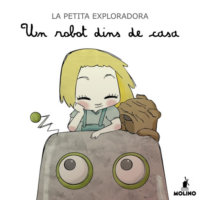 """La petita exploradora . UN ROBOT DINS DE CASA"""" · texto Ⓒ Joan de Déu Prats -1"""