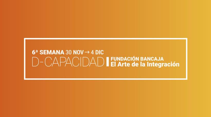 6ª SEMANA D-CAPACIDAD - Fundación Bancaja 0