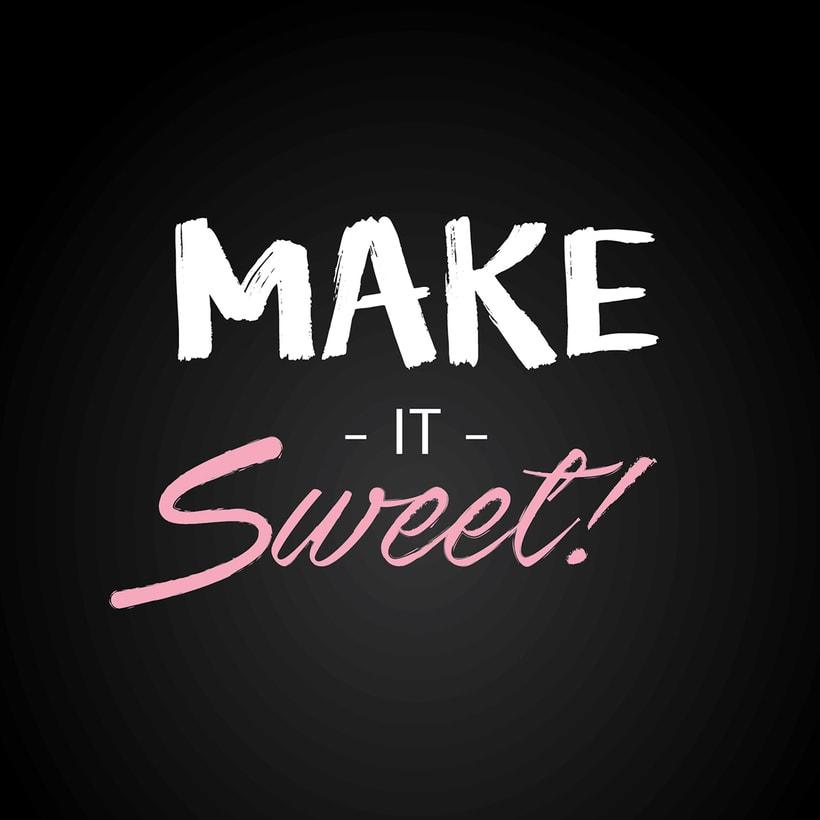 Make it Sweet 5