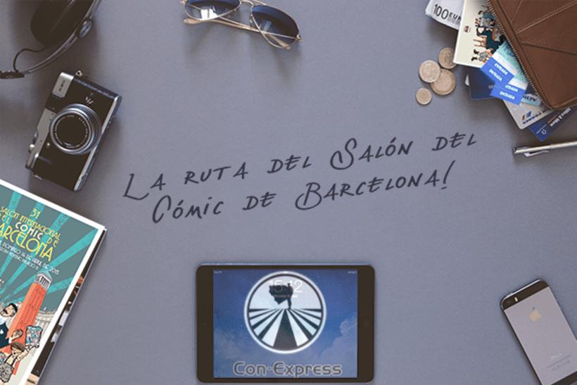 C0N EXPRESS: LA RUTA DEL SAL0N DEL C0MIC DE BARCEL0NA 0