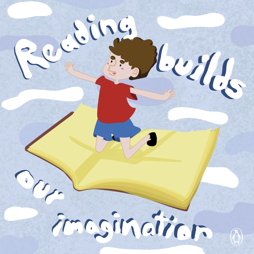 Reading builds our imagination 0