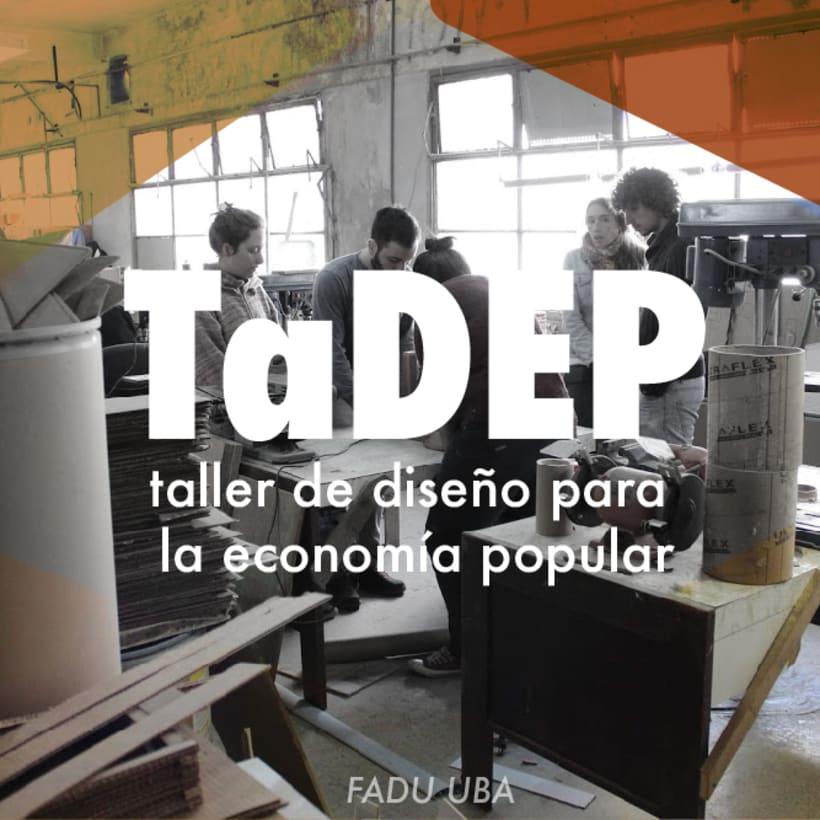 TaDEP. Taller de diseño para la economia popular -1