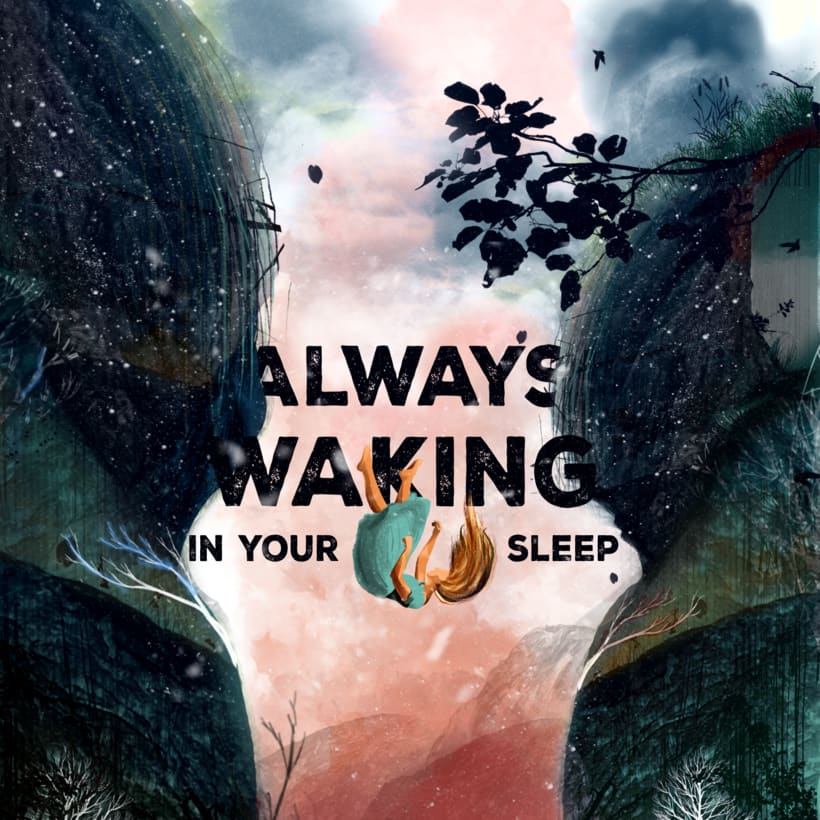 Always Waking In Your Sleep -1