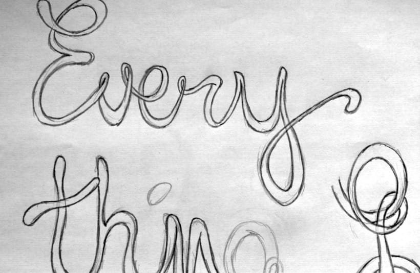 Everything will flow lettering 1