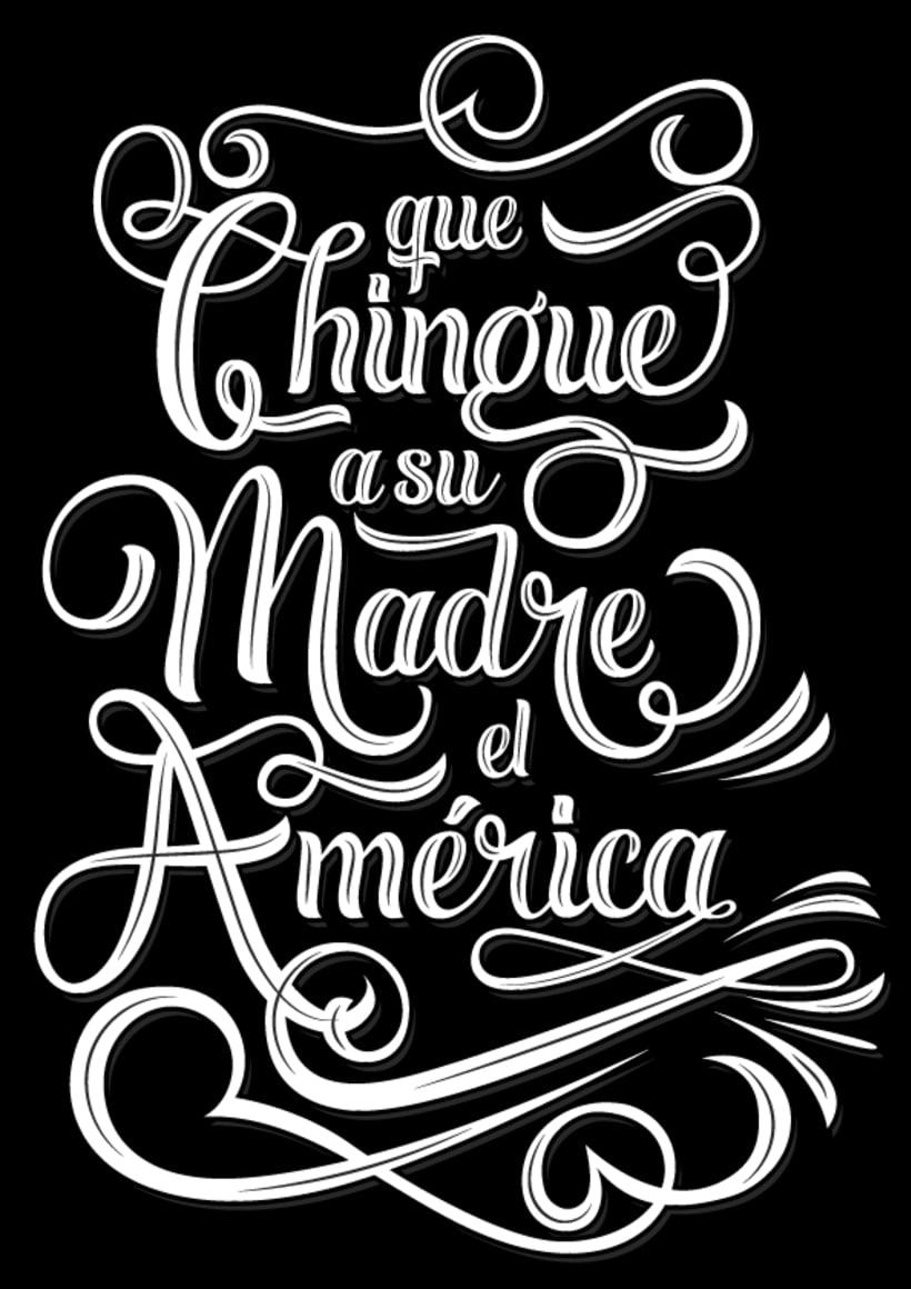 """Lettering """"Que Ch... el américa"""" -1"""