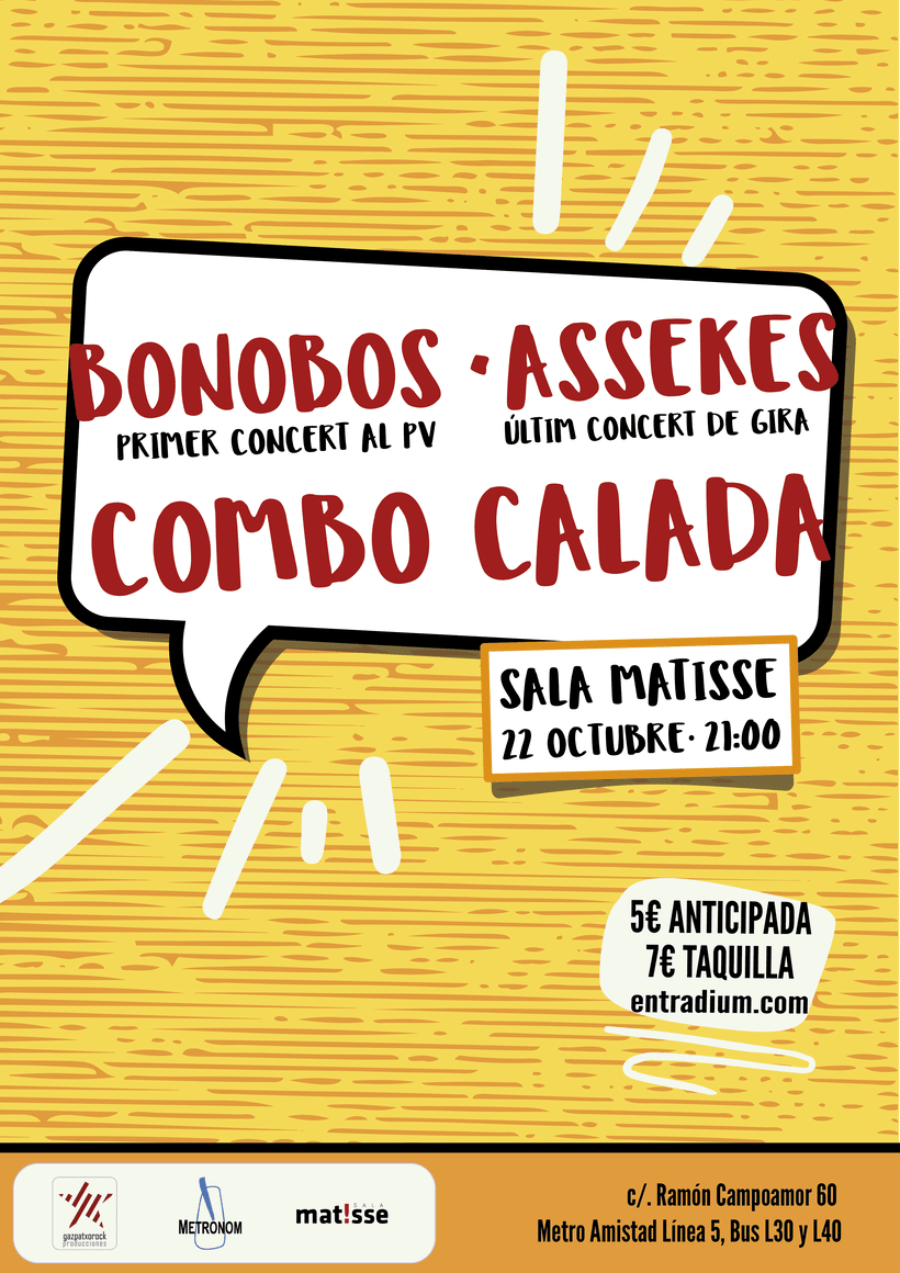 Sala Matisse - Bonobos, Assekes, Combo Calada 2