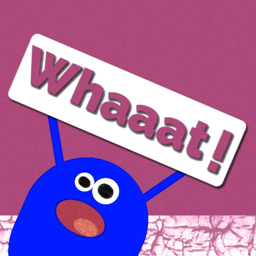 """""""WHAAAAT"""" - ilustración -1"""