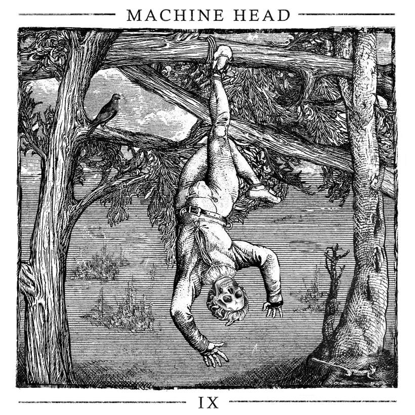 -IX- Machine Head. Propuesta. 1