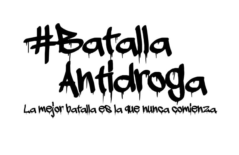 #BatallaAntidroga 3