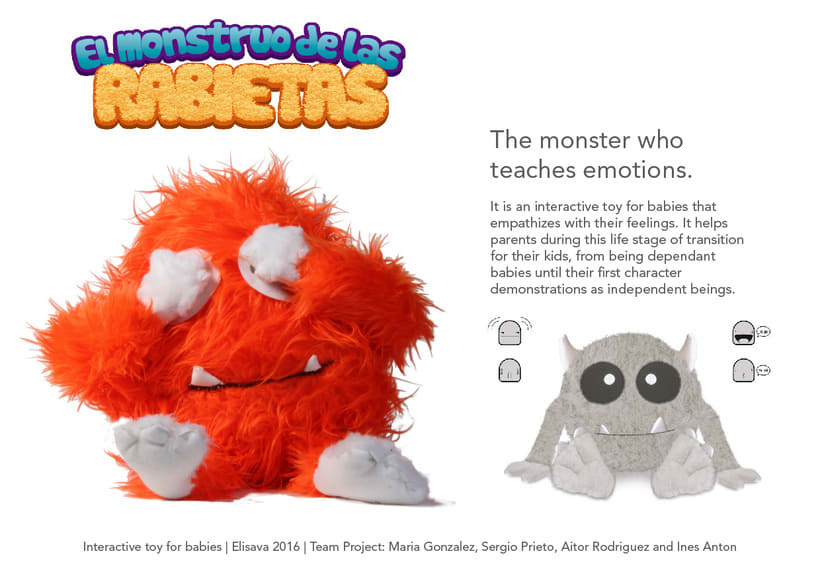 Monstruo de las Rabietas |  Interactive toy for babies | Elisava 2016 | Team Project: Maria  Gonzalez, Sergio Prieto, Aitor Rodriguez and Ines Anton -1