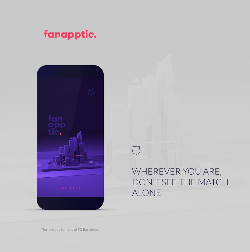 Fanapptic. The new app for fans of FC Barcelona.Nuevo proyecto 0