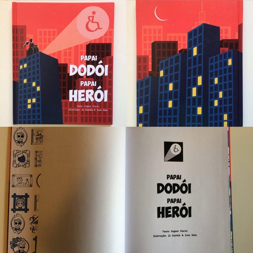 Papai Dodói, Papai Herói -1