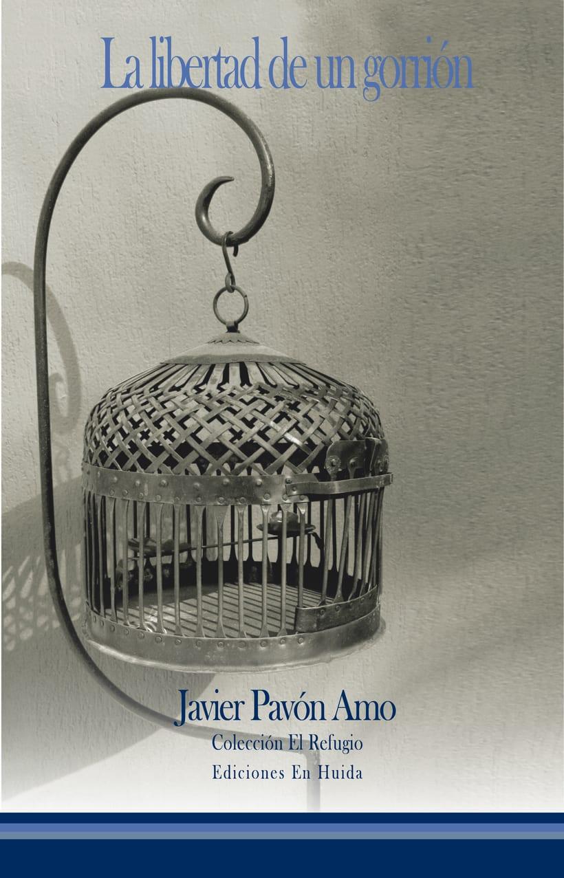 La libertad de un gorrión, de Javier Pavón Amo 1