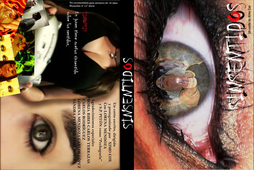 """Corto """"SinSentidos"""" (Director, productor, guionista, productor, montador) 1"""