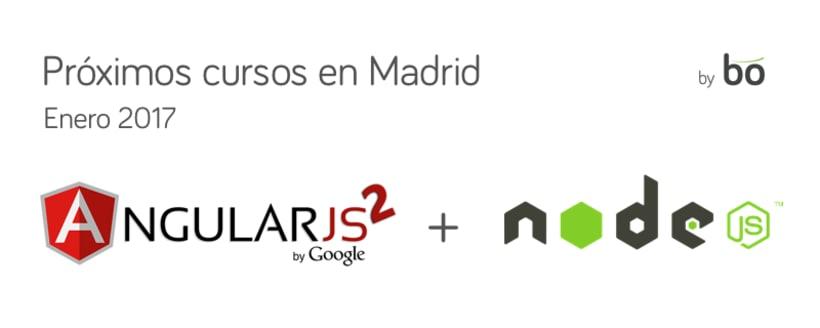 Curso AngularJS2 + NodeJS en Madrid 1